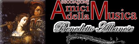 """Amici della Musica """"Benedetto Albanese"""""""